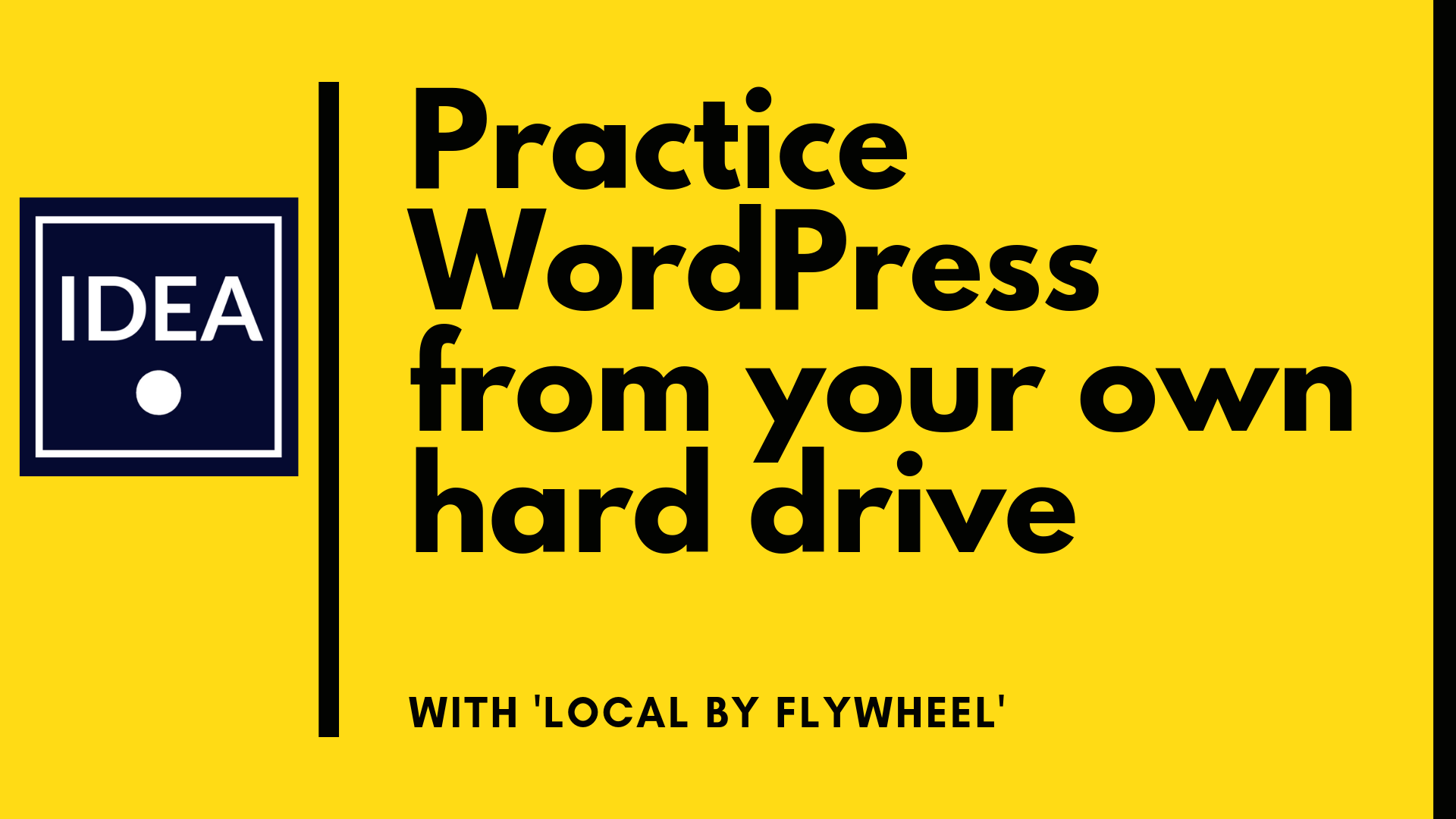 practice wordpress from your hard drive - local by flywheel
