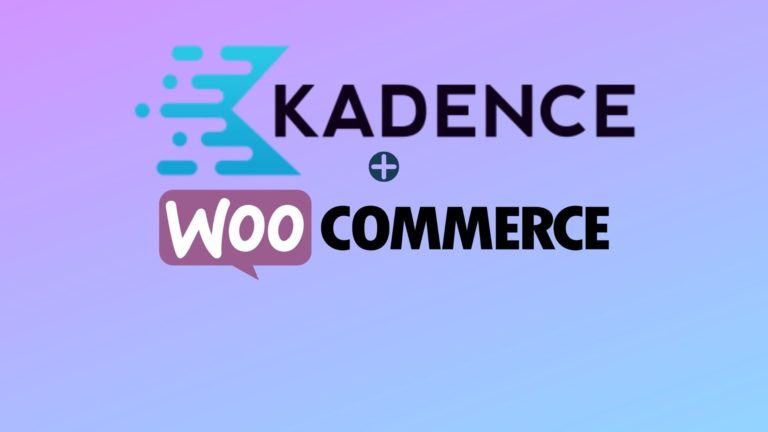 Kadence + WooCommerce Tutorial