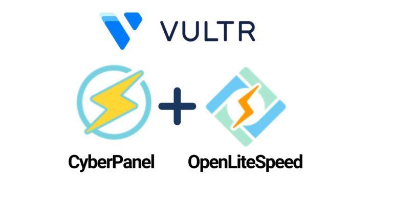 Vultr Cyberpanel Openlitespeed fi
